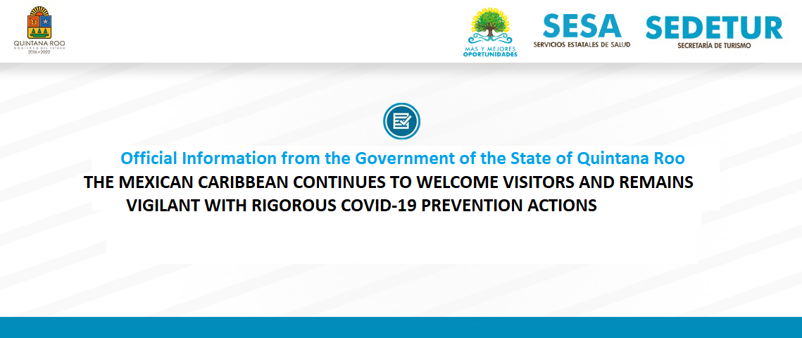 THE MEXICAN CARIBBEAN CONTINUES TO WELCOME VISITORS AND REMAINS VIGILANT WITH RIGOROUS COVID-19 PREVENTION ACTIONS